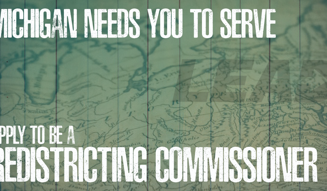 Now is your chance to LEAD: Apply to Serve on the Citizen's Redistricting Commission